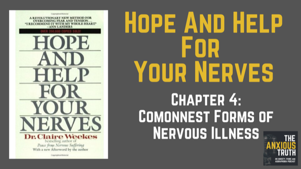 The Commonest Simplest Forms Of Nervous Illness – HHFYN Chap 4