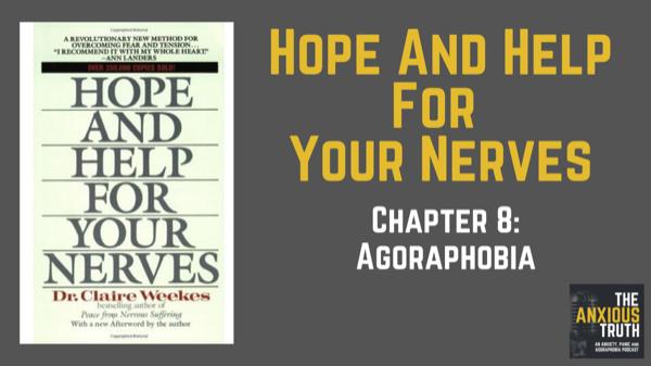 About Agoraphobia – HHFYN Chap 8