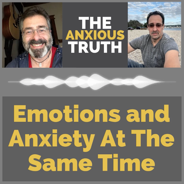 EP 079 – Dealing With Emotions And Anxiety At The Same Time