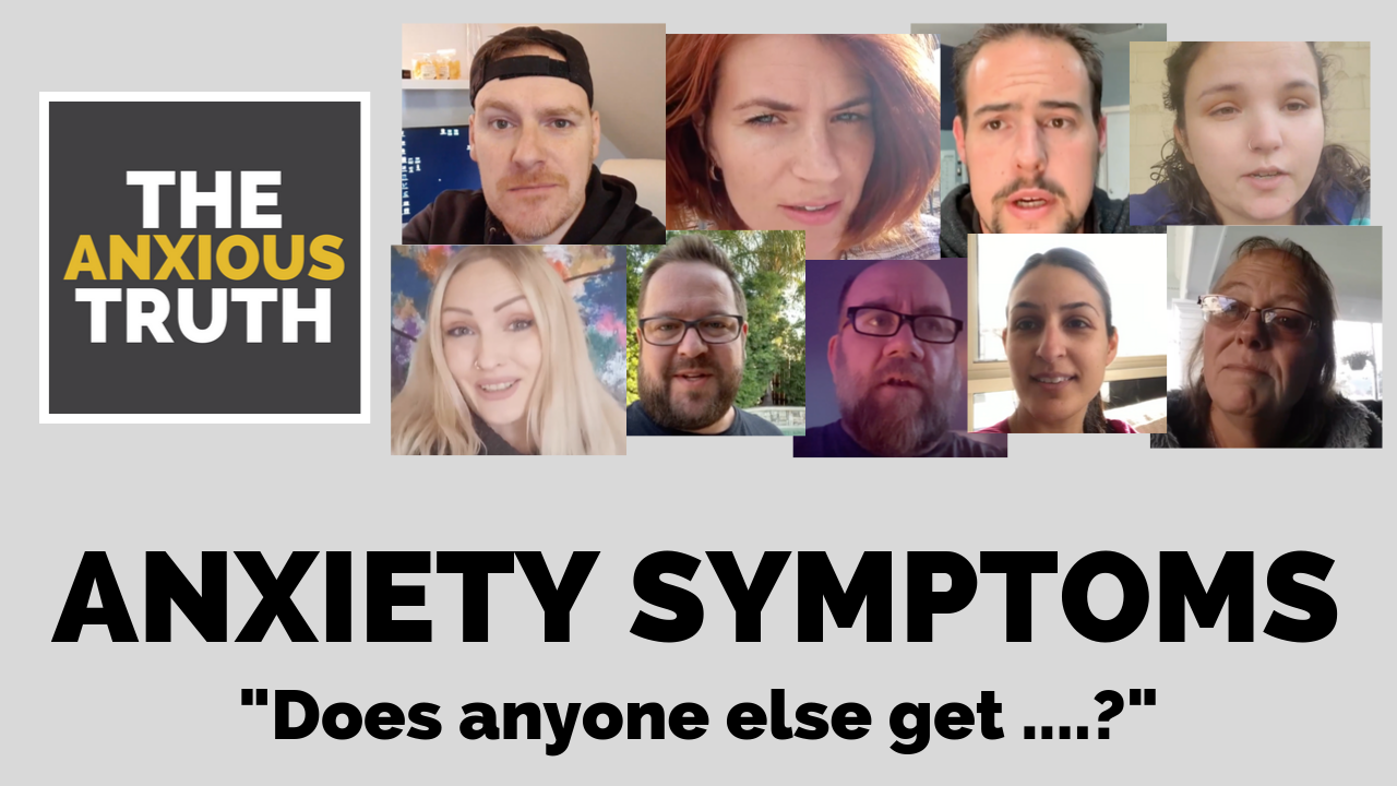 "Anxiety Symptoms – ""Does anyone else get …?"""